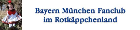 Bayern München Fanclub im Rotkäppchenland